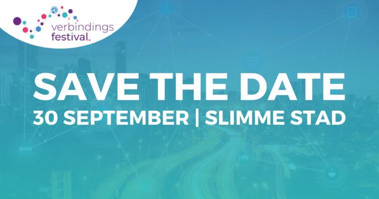 30 september: Verbindingsfestival Slimme Stad